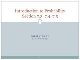 Introduction to Probability  Section 7.3, 7.4, 7.5