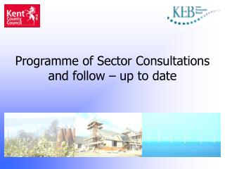 Programme of Sector Consultations and follow – up to date