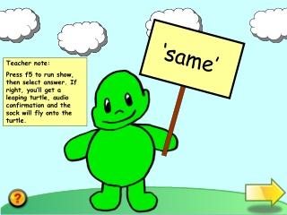 'same'