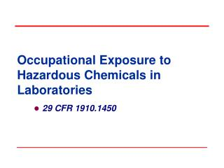 Occupational Exposure to Hazardous Chemicals in Laboratories