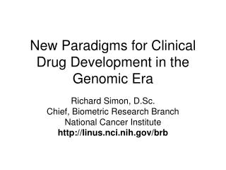 New Paradigms for Clinical Drug Development in the Genomic Era