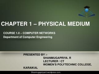 CHAPTER 1 – PHYSICAL MEDIUM