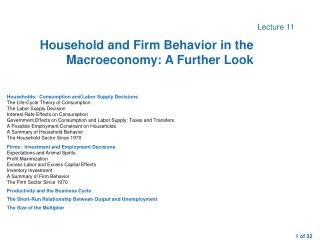 Households:  Consumption and Labor Supply Decisions The Life-Cycle Theory of Consumption The Labor Supply Decision Inter