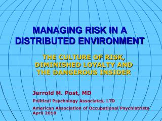 MANAGING RISK IN A DISTRIBUTED ENVIRONMENT