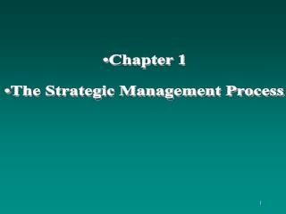 Chapter 1 The Strategic Management Process