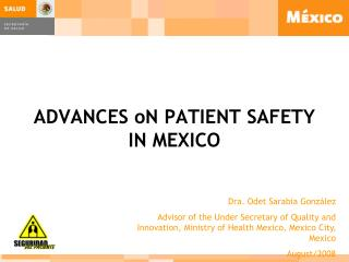 ADVANCES oN PATIENT SAFETY IN MEXICO
