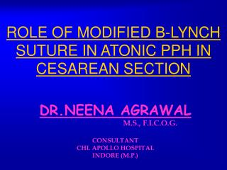 ROLE OF MODIFIED B-LYNCH SUTURE IN ATONIC PPH IN CESAREAN SECTION