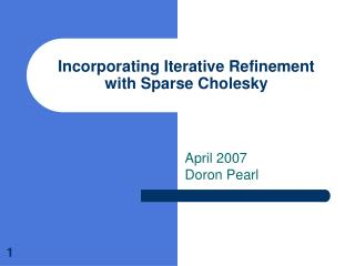Incorporating Iterative Refinement with Sparse Cholesky