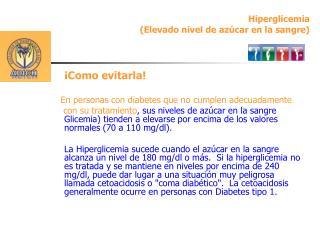 Hiperglicemia (Elevado nivel de azúcar en la sangre)