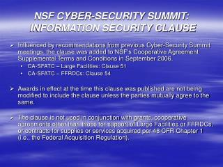 NSF CYBER-SECURITY SUMMIT:  INFORMATION SECURITY CLAUSE
