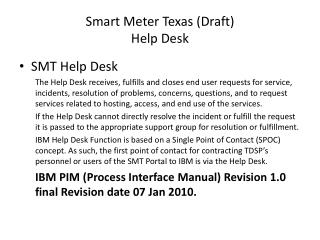 Smart Meter Texas (Draft) Help Desk