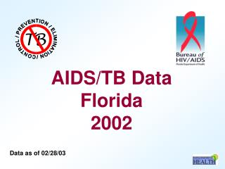 AIDS/TB Data Florida 2002