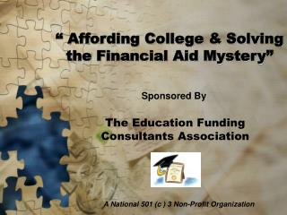""" Affording College & Solving the Financial Aid Mystery"""