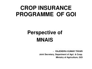 CROP INSURANCE PROGRAMME OF GOI