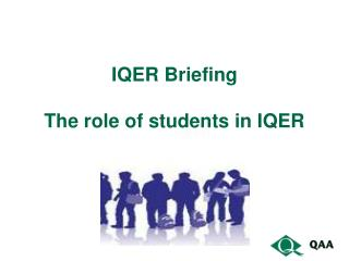 IQER Briefing The role of students in IQER