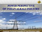 POWER PERSPECTIVE  OF INDIAN ALKALI INDUSTRY