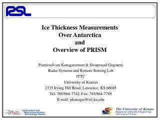 Ice Thickness Measurements Over Antarctica and Overview of PRISM