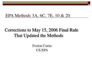 EPA Methods 3A, 6C, 7E, 10 & 20