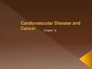 Cardiovascular Disease and Cancer