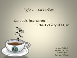 Coffee …. with a Tune