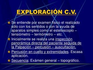 EXPLORACIÓN C.V.