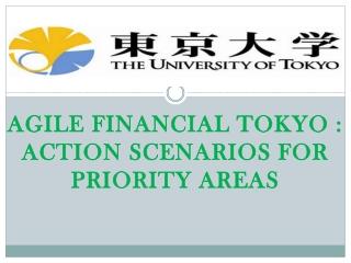 Agile Financial Tokyo : Action Scenarios for Priority Areas