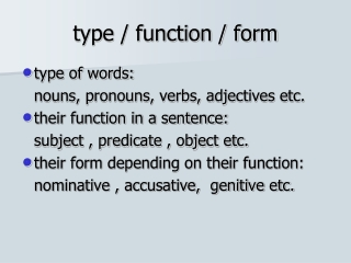 type / function / form