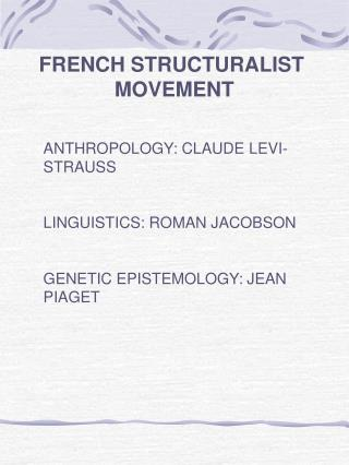 FRENCH STRUCTURALIST  MOVEMENT