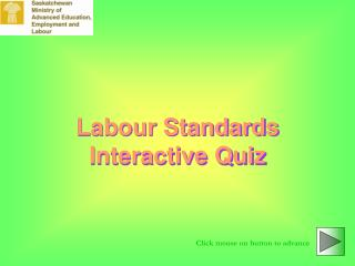 Labour Standards Interactive Quiz