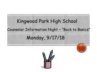 "Kingwood Park High School Counselor Information Night – ""Back to Basics"""