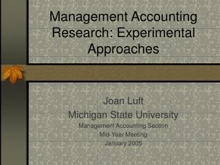 Management Accounting Research: Experimental Approaches