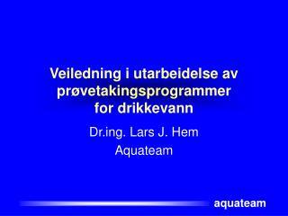 Veiledning i utarbeidelse av prøvetakingsprogrammer for drikkevann