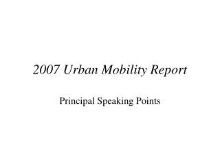 2007 Urban Mobility Report