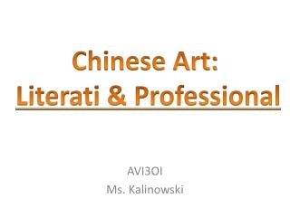 Chinese Art: Literati & Professional