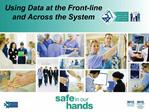 Using Data at the Front-line  and Across the System