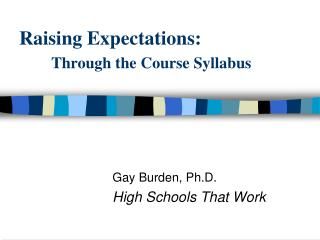 Raising Expectations: Through the Course Syllabus