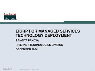 EIGRP FOR MANAGED SERVICES TECHNOLOGY DEPLOYMENT