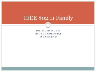 IEEE 802.11 Family
