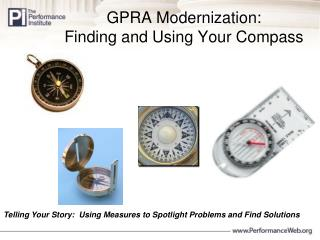 GPRA Modernization: Finding and Using Your Compass