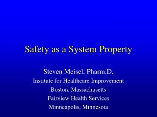 Safety as a System Property