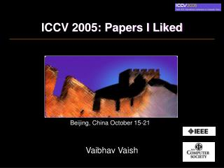 ICCV 2005: Papers I Liked