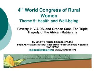 4 th  World Congress of Rural Women Theme 5: Health and Well-being