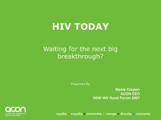HIV TODAY