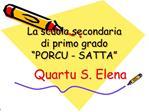 La scuola secondaria di primo grado  PORCU - SATTA