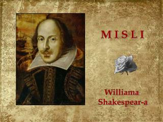 Williama  Shakespear-a