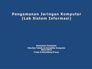 amateri keamanan komputer _ Fr4edy A.Sihombing