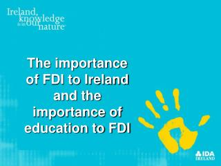 The importance of FDI to Ireland and the importance of education to FDI