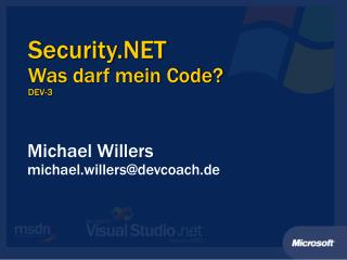Security.NET Was darf mein Code? DEV-3