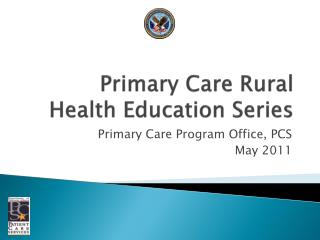Primary Care Rural Health Education Series