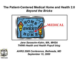 The Patient-Centered Medical Home and Health 2.0 Beyond the Bricks
